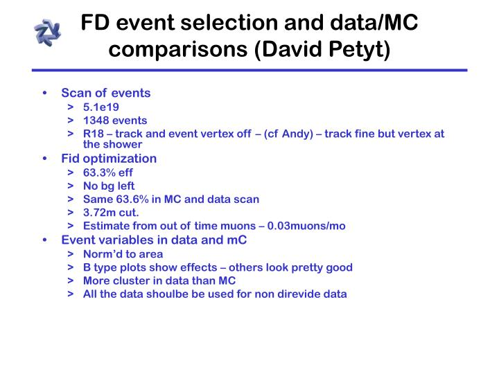 FD event selection and data/MC comparisons (David Petyt)