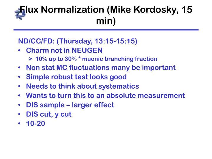 Flux normalization mike kordosky 15 min