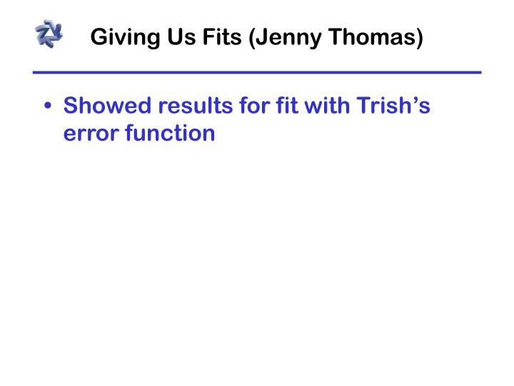 Giving Us Fits (Jenny Thomas)