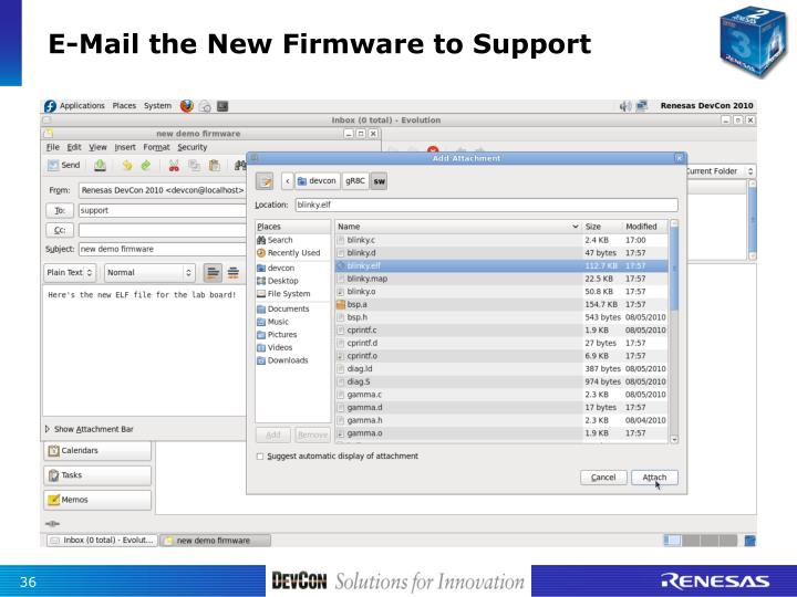 E-Mail the New Firmware to Support