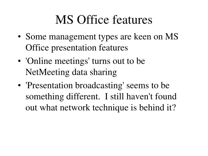 MS Office features