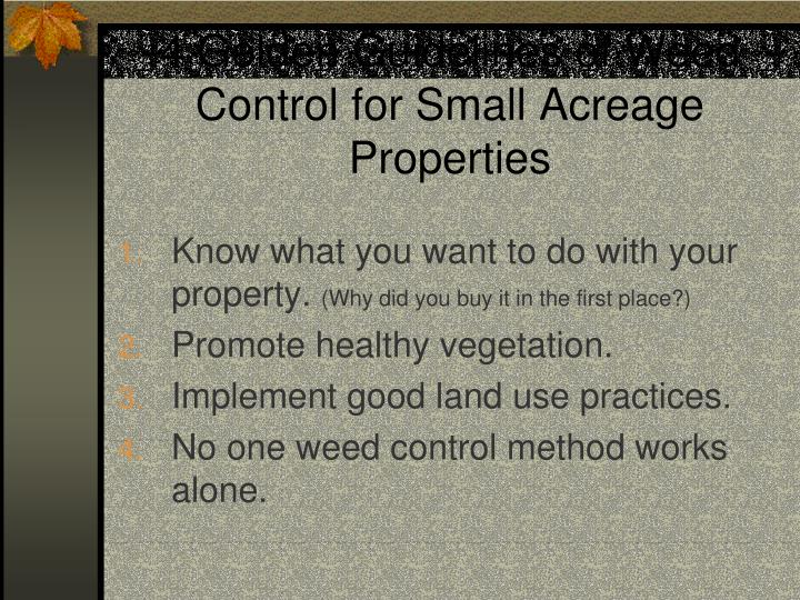 4 Golden Guidelines of Weed Control for Small Acreage Properties