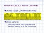 how do we use elt internet chatrooms