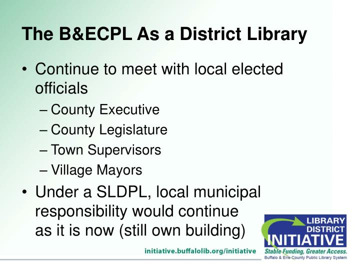 The B&ECPL As a District Library