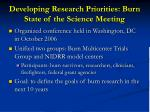 developing research priorities burn state of the science meeting