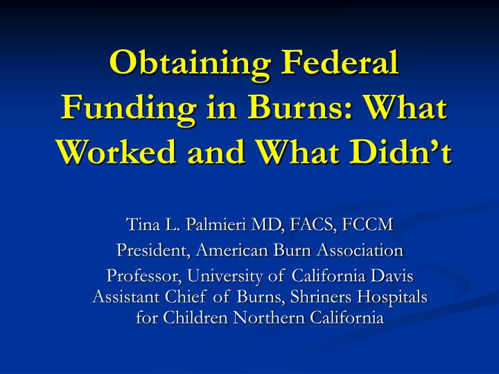 obtaining federal funding in burns what worked and what didn t n.