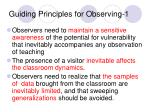 guiding principles for observing 1