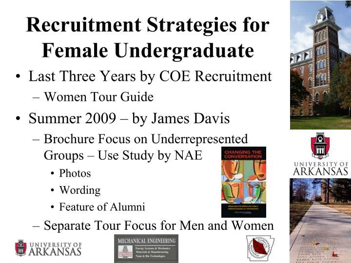 Recruitment Strategies for Female Undergraduate