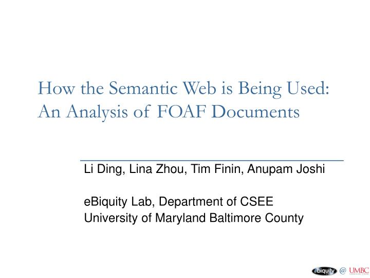 how the semantic web is being used an analysis of foaf documents n.