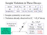 isospin violation in these decays