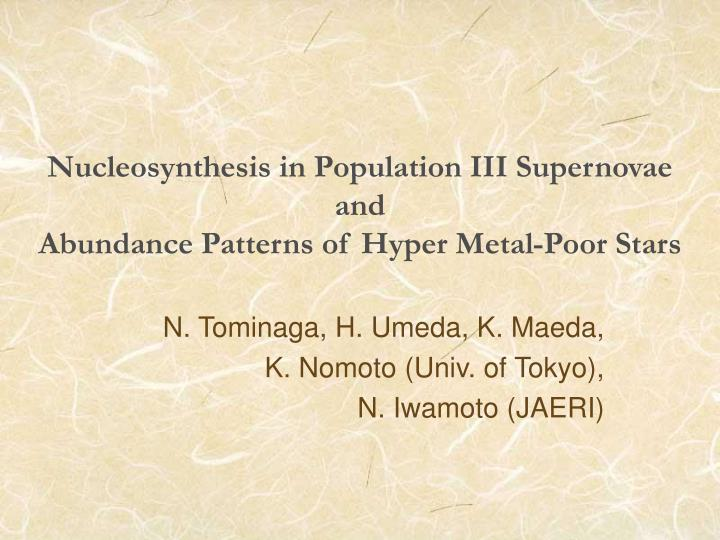 Nucleosynthesis in population iii supernovae and abundance patterns of hyper metal poor stars