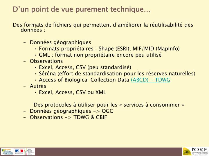 D'un point de vue purement technique…