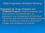 2000 proposition 36 ballot wording