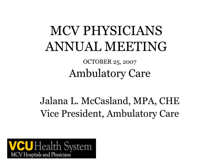 Mcv physicians annual meeting1
