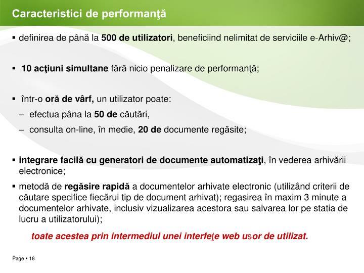 Caracteristici de performanţă
