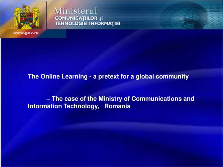 The Online Learning - a pretext for a global community