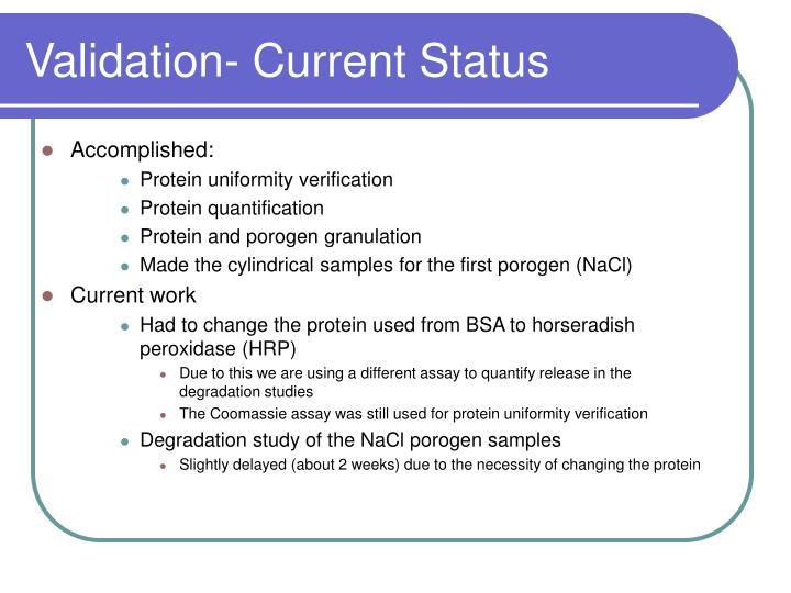 Validation- Current Status