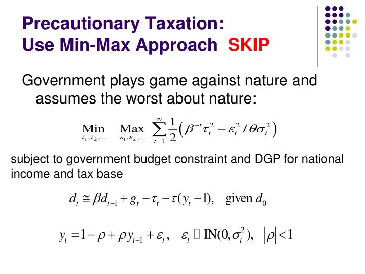 Precautionary Taxation: