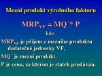 mezn produkt v robn ho faktoru1