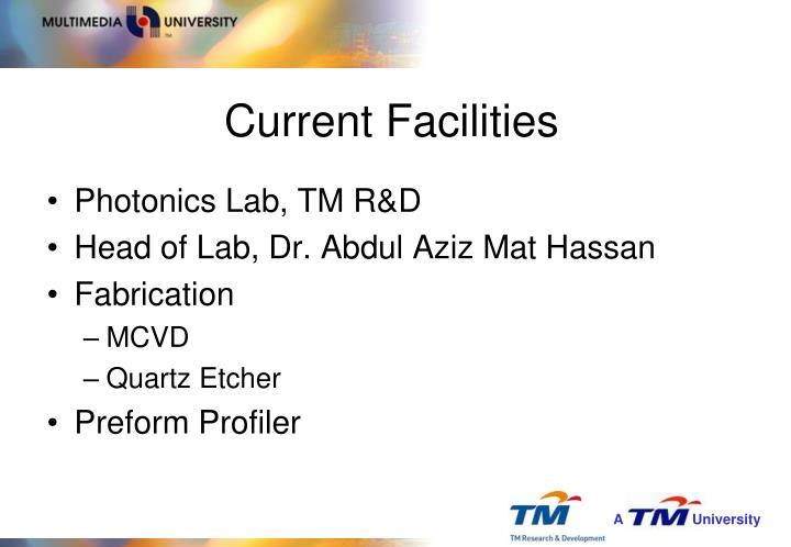 Current Facilities