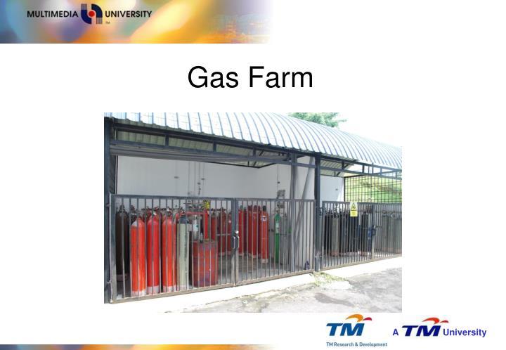 Gas Farm
