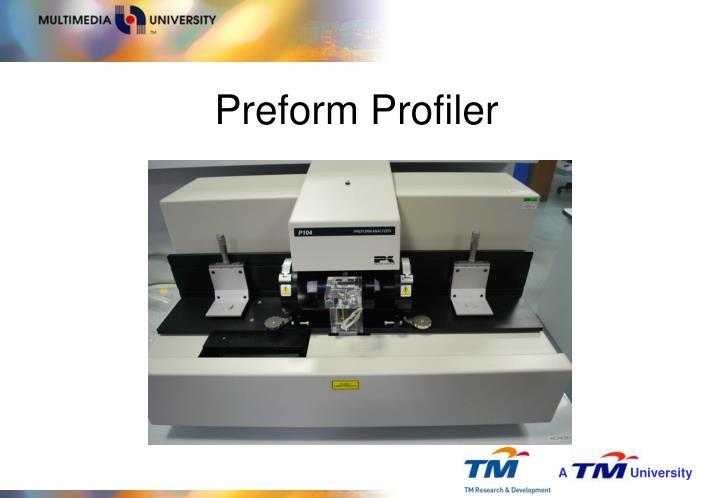 Preform Profiler
