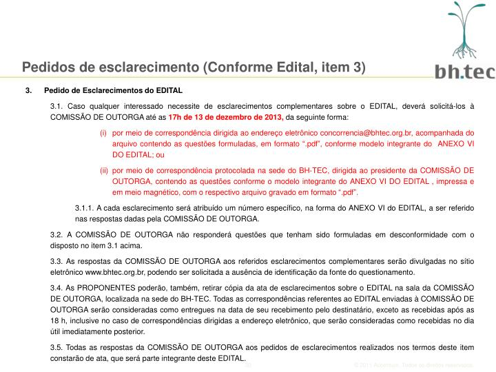 Pedidos de esclarecimento (Conforme Edital, item 3)