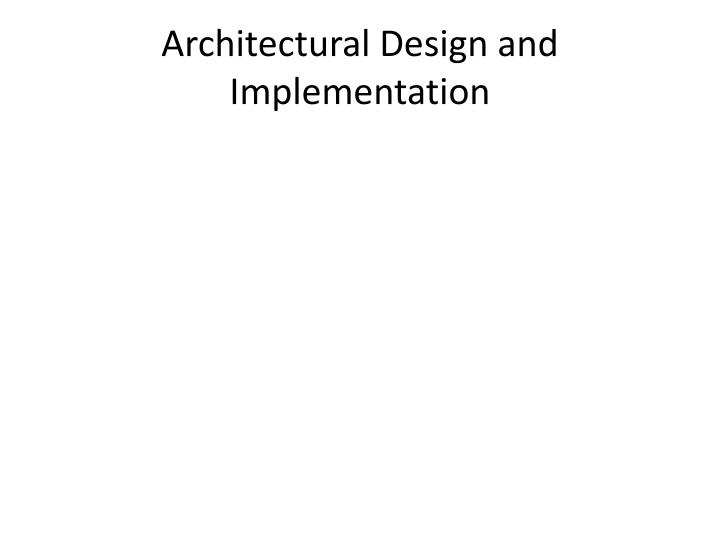 Architectural Design and