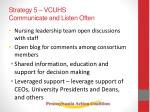 strategy 5 vcuhs communicate and listen often