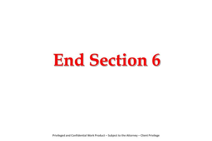 End Section 6