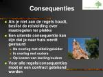 consequenties