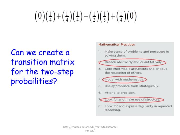 Can we create a transition matrix for the two-step probailities?