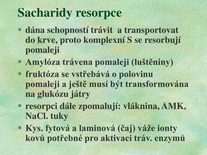 Sacharidy resorpce