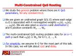 multi constrained qos routing1