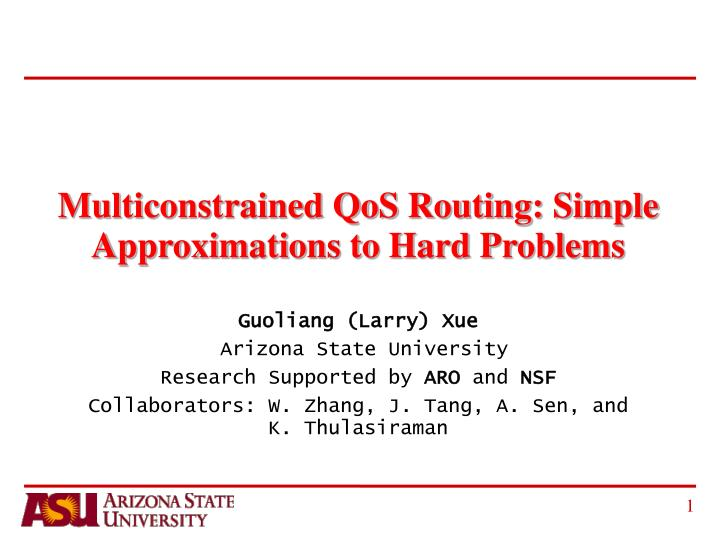 multiconstrained qos routing simple approximations to hard problems