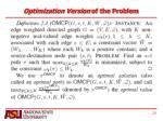 optimization version of the problem