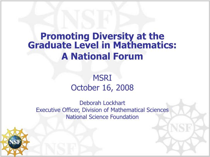 Promoting Diversity at the Graduate Level in Mathematics: