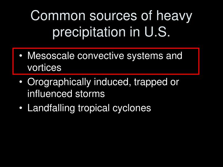 Common sources of heavy precipitation in u s
