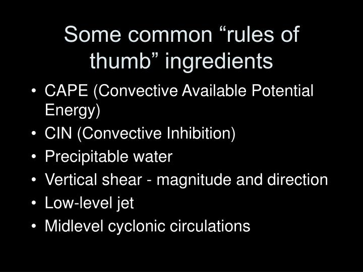 """Some common """"rules of thumb"""" ingredients"""