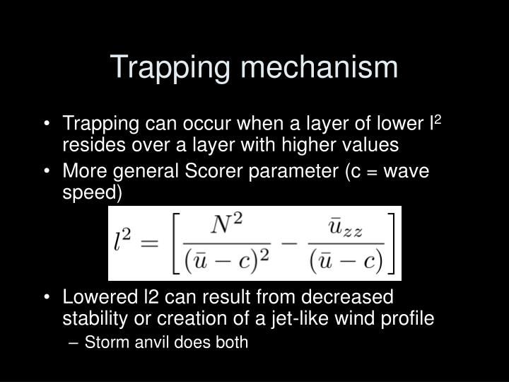 Trapping mechanism