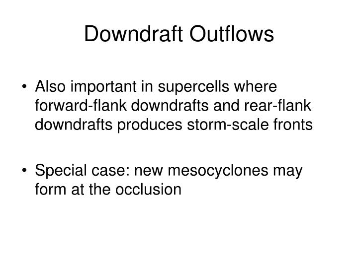 Downdraft Outflows