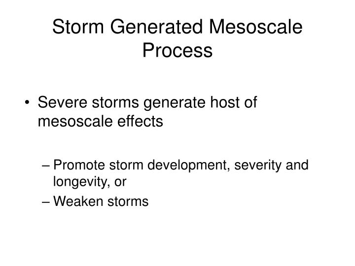 Storm generated mesoscale process