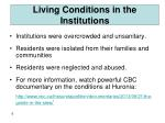living conditions in the institutions