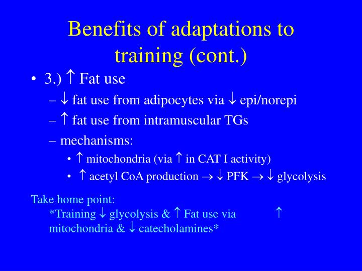 Benefits of adaptations to training (cont.)