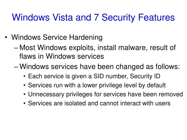 Windows Vista and 7 Security Features