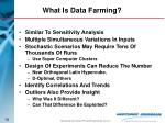 what is data farming