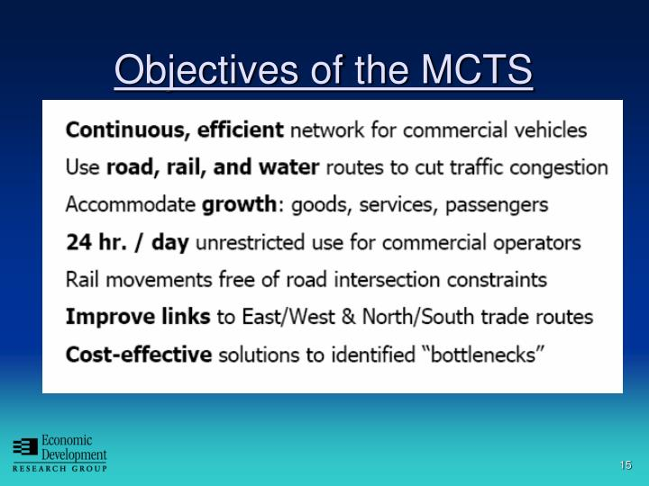Objectives of the MCTS