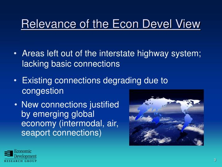 Relevance of the econ devel view
