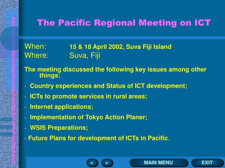 The Pacific Regional Meeting on ICT