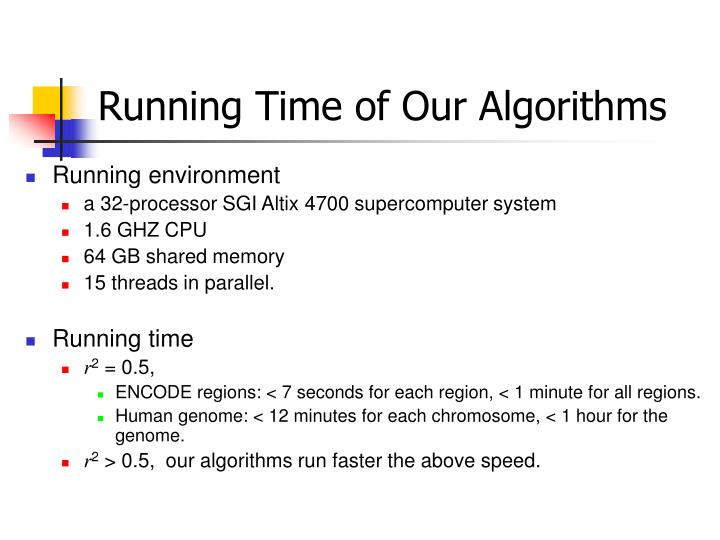Running Time of Our Algorithms